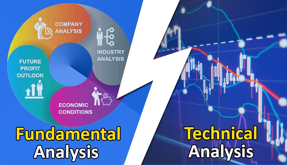 Fundamental Analysis and Technical Analysis